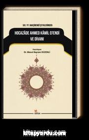 XIX. YY. Nakşibendi Şeyhlerindenhocazade Ahmed Kamil Divanı