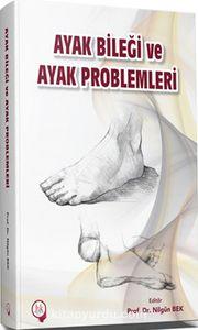 Ayak Bileği ve Ayak Problemleri