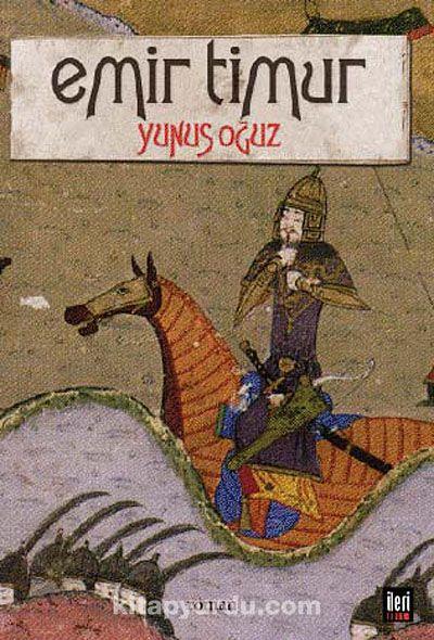 Emir Timur - Yunus Oğuz pdf epub
