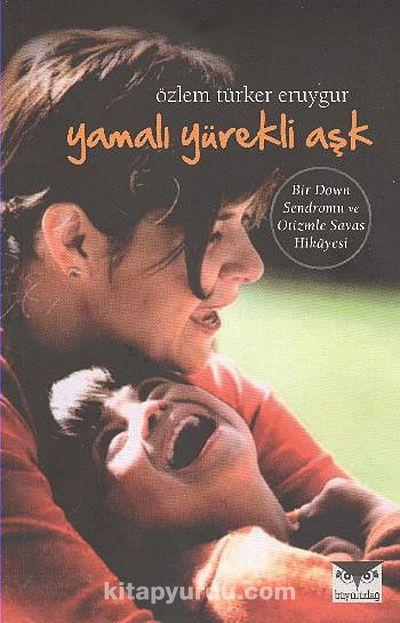 Yamalı Yürekli Aşk - Özlem Türker Eruygur pdf epub