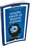 Fark Etmek İçin Analitik, Kreatif ve Proaktif Düşünme