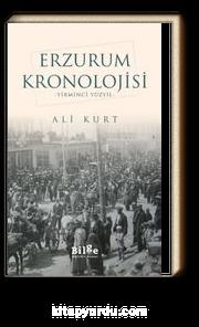 Erzurum Kronolojisi & Yirminci Yüzyıl