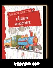 Ulaşım Araçları / Küçük Kaşifin Boyama Kitabı -10