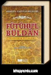 Fütuhu'l Büldan &Ülkelerin Fetihleri