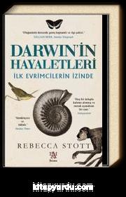 Darwin'in Hayaletleri & İlk Evrimcilerin İzinde
