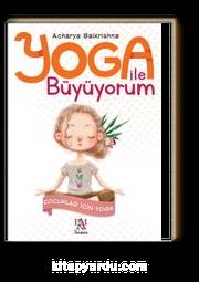 Yoga ile Büyüyorum & Çocuklar İçin Yoga