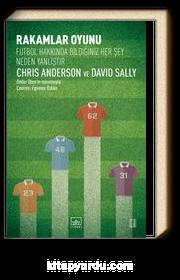 Rakamlar Oyunu & Futbol Hakkında Bildiğiniz Her Şey Neden Yanlıştır