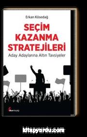 Seçim Kazanma Stratejileri & Aday Adaylarına Altın Tavsiyeler