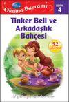 Tinker Bell ve Arkadaşlık Bahçesi / Okuma Bayramı -4
