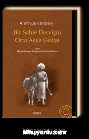 Bir Sahte Dervişin Orta Asya Gezisi
