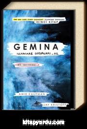 Gemina / Illuminae Dosyaları 2 (Ciltli)