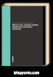 Hicve Reva, Mizaha Mayil Güldürücü Metinleri Anlamak & Eski Türk Edebiyatı Çalışmaları XIII