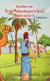 Çocuklar İçin Siyer ve Sahabi Hayatı (4 Kitap)