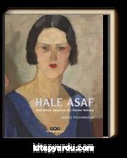 Hale Asaf (Ciltli) & Türk Resim Sanatında Bir Dönüm Noktası