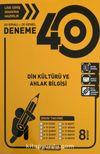 8. Sınıf Din Kültürü ve Ahlak Bilgisi 40 Deneme