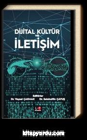 Dijital Kültür ve İletişim
