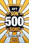 AYT Son 500 Soru Felsefe Grubu