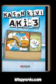 Kaçak Kivi Aki 3