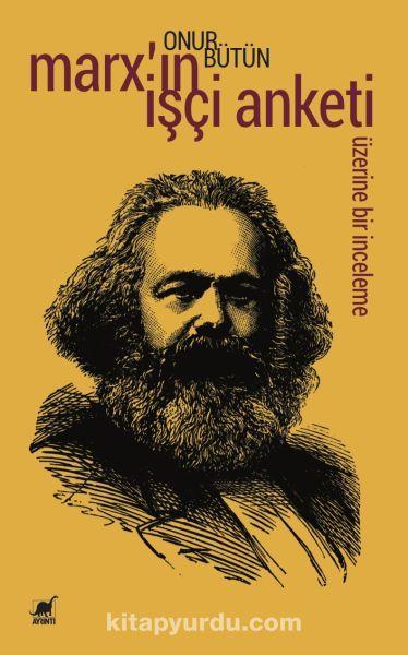 Marx'ın İşçi Anketi Üzerine Bir İnceleme - Onur Bütün pdf epub