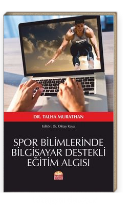Spor Bilimlerinde Bilgisayar Destekli Eğitim Algısı