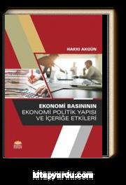 Ekonomi Basınının Ekonomi Politik Yapısı ve İçeriğe Etkileri
