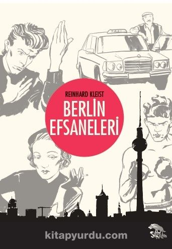 Berlin Efsaneleri - Reinhard Kleist pdf epub