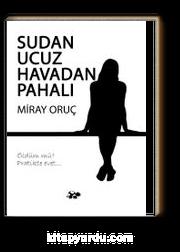 Sudan Ucuz Havadan Pahalı