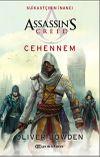 Assassin's Creed Suikastçının İnancı 6: Cehennem