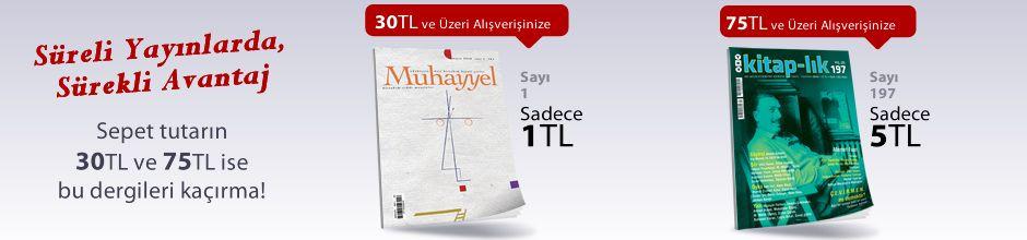 """30TL ve Üzeri Alışverişinize """" Muhayyel Dergisi Sayı:1 Mayıs 2018"""" Sadece 1 TL"""