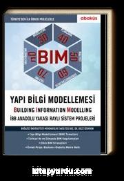 BIM-Yapı Bilgi Modellemesi (Building Information Modelling)