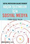 Küçük İşletmeler için Sosyal Medya