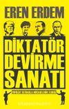 Diktatör Devirme Sanatı & Populist İktidarla Mücadelenin Teorisi