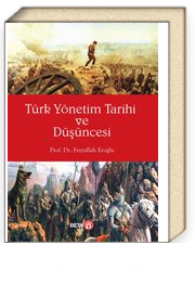 Türk Yönetim Tarihi ve Düşüncesi