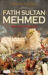 Fatih Sultan Mehmed & Bir Cihan Padişahı