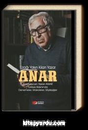 Anar & Uzağı Yakın Kılan Yazar