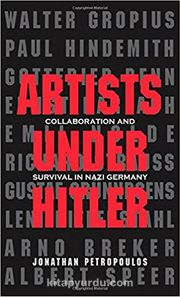 Artists Under Hitler & Collaboration and Survival in Nazi Germany
