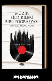 Müzik Bildirileri Bibliyografyası (1993 -2010 Yılları Arası)