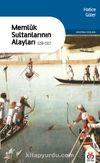 Memluk Sultanlarının Alayları (1250-1517)