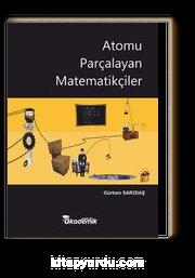 Atomu Parçalayan Matematikçiler