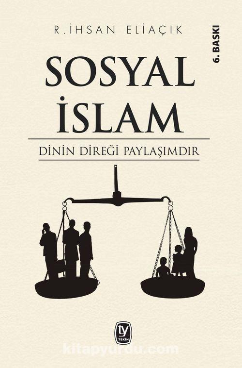 sosyal islam dinin diregi paylasimdir
