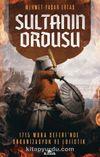 Sultanın Ordusu & Mora Seferi'nde Organizasyon ve Lojistik