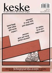 Keşke İki Aylık Düşünce ve Edebiyat Dergisi Sayı:29 Mayıs-Haziran 2018