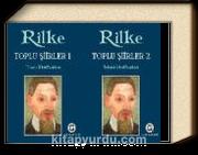 Toplu Şiirleri - Rainer Maria Rilke (2 Cilt)