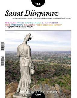 Sanat Dünyamız Üç Aylık Kültür ve Sanat Dergisi Sayı:164 Mayıs-Haziran 2018