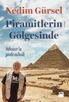 Piramitlerin Gölgesinde & Mısır'a Yolculuk