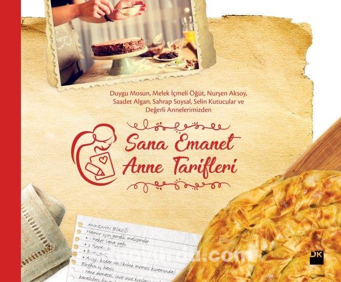 Sana Emanet Anne Tarifleri - Kollektif pdf epub