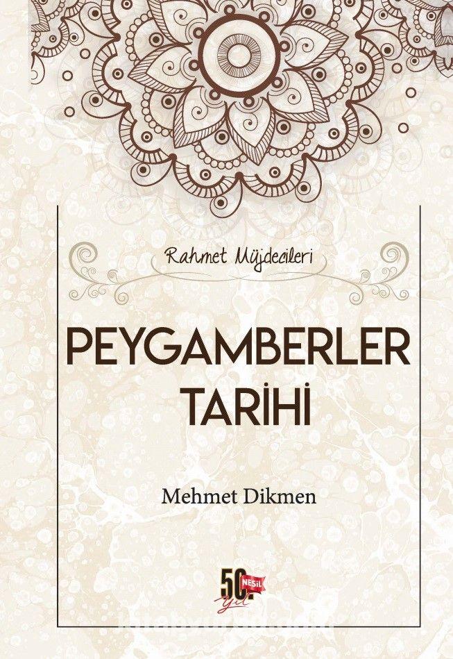 Rahmet Müjdecileri Peygamberler Tarihi - Mehmet Dikmen pdf epub