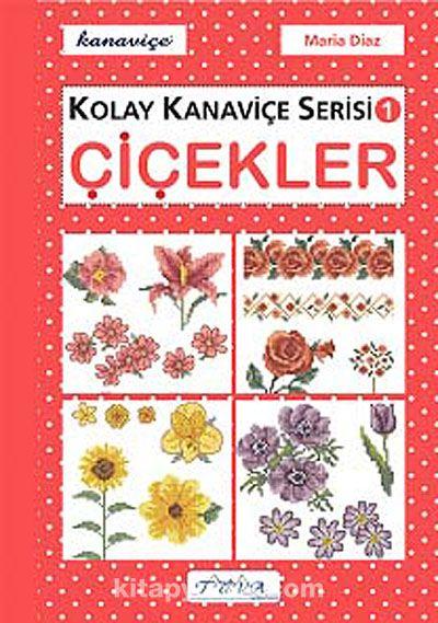Kolay Kanaviçe Serisi-1 Çiçekler -  pdf epub