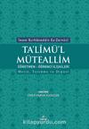 Ta'limü'l Müteallim & Öğrenci-Öğretmen İlişkileri Metin, Tercüme ve Dipnot