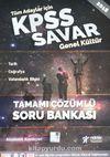 2018 KPSS Savar Genel Kültür Tamamı Çözümlü Soru Bankası